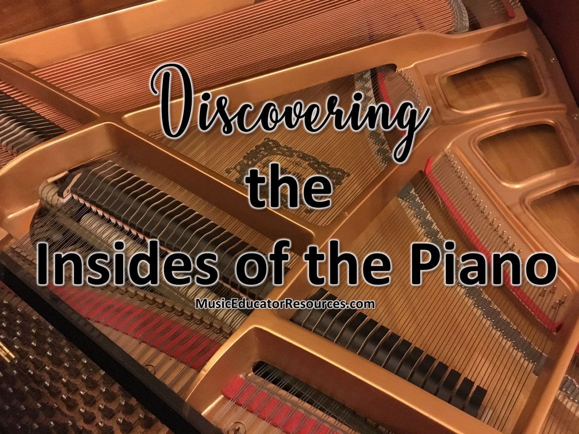 Discovering the Insides of the Piano