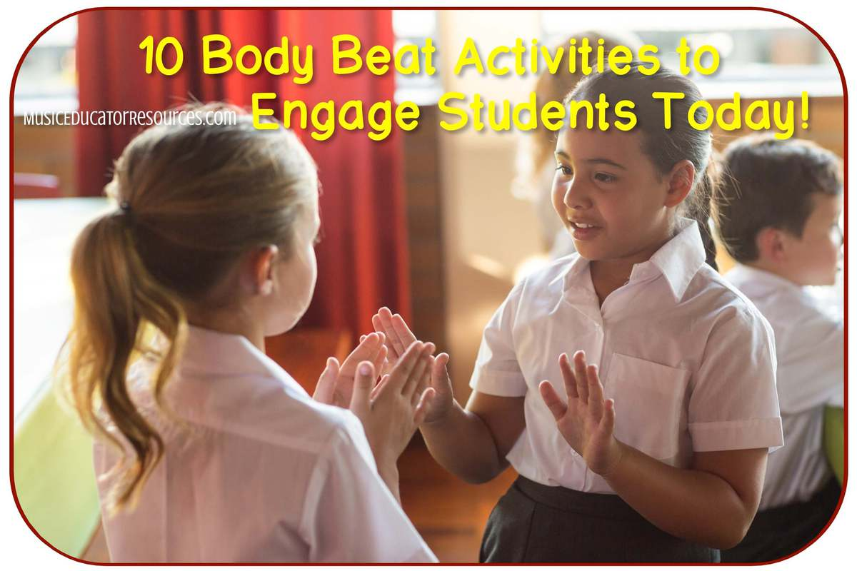 10 Body Beat Activities to Engage Students Today!