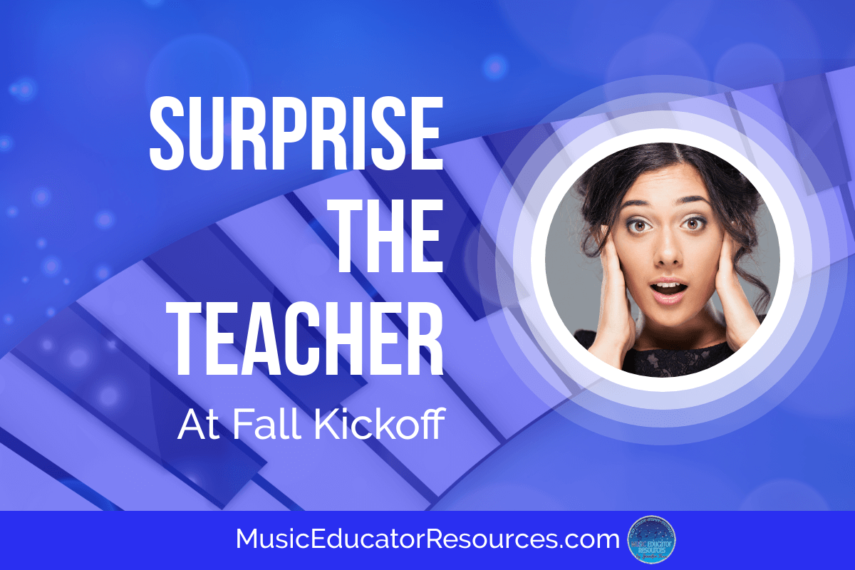 Surprise the Teacher at Fall Kickoff