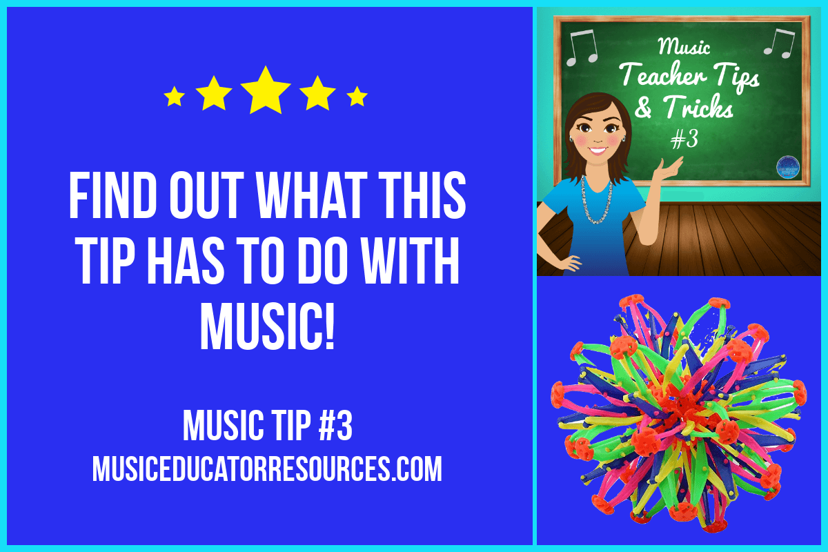 Music Teacher Tip #3: Sphere Teaching Manipulative