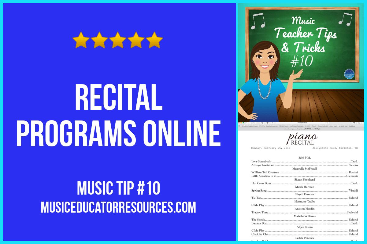 Music Teacher Tip #10: Recital Program Online