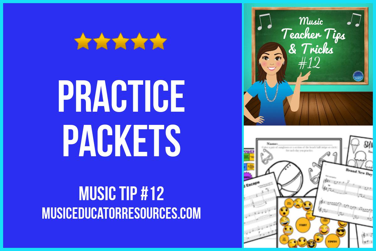 Music Teacher Tip #12: Practice Packets