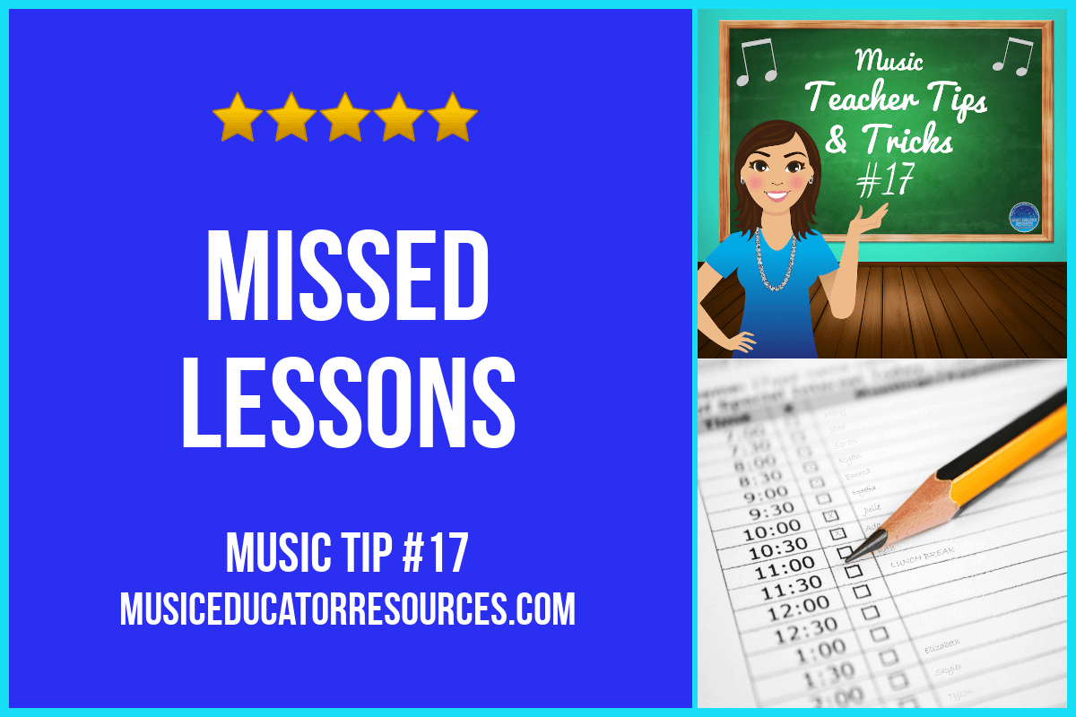 Music Teacher Tip #17: Missed Lessons