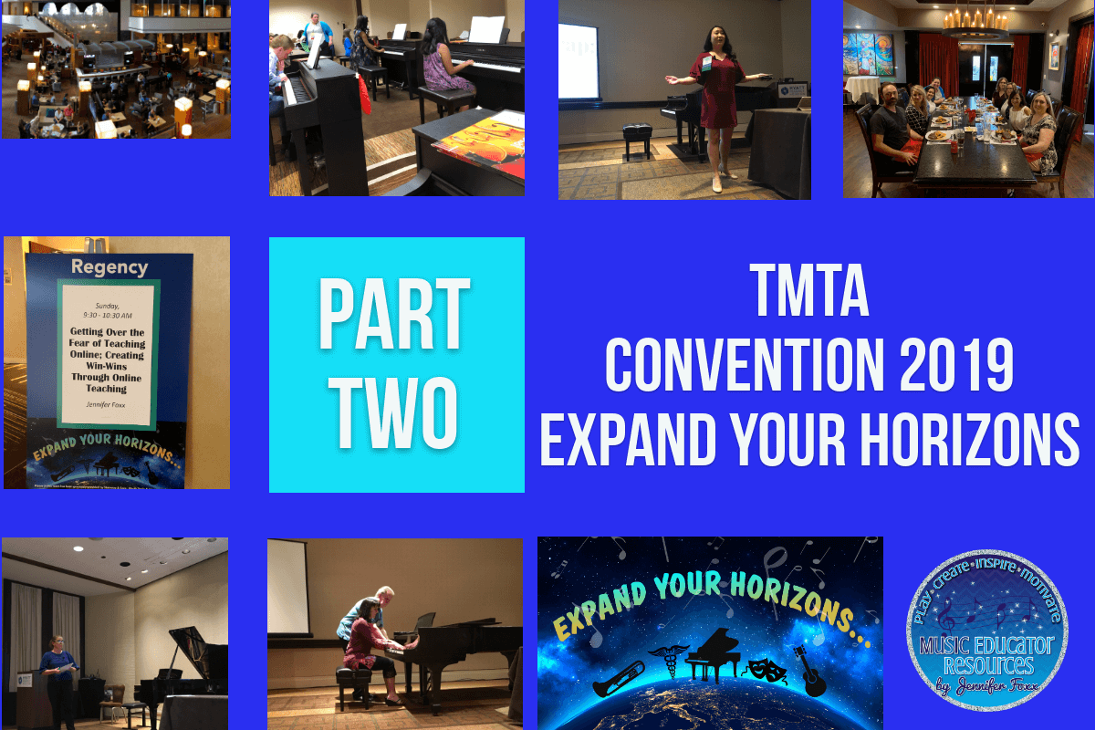TMTA Convention 2019: Expand Your Horizons Part 2