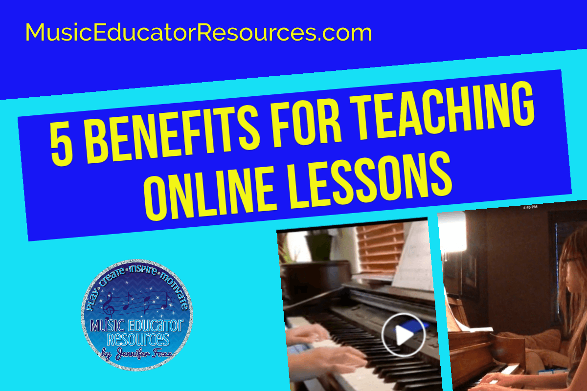 5 Benefits for Teaching Online Lessons