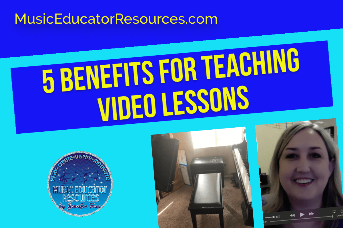 5 Benefits for Teaching Video Lessons