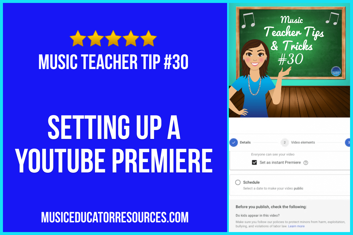 Setting Up a YouTube Premiere (Music Teacher Tip #30)