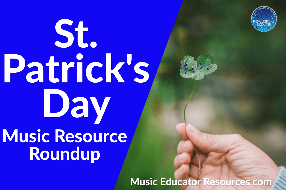St. Patrick's Day Music Resource Roundup