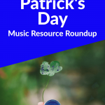 St. Patrick's Day Music Resources