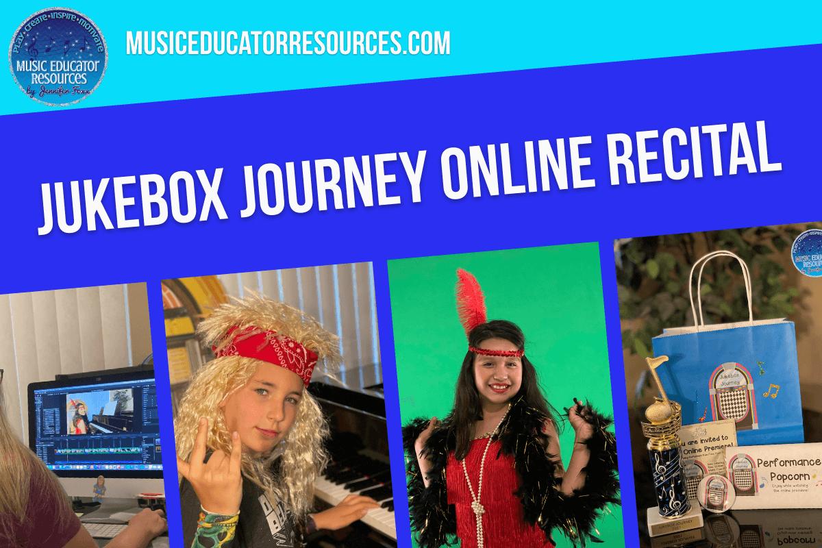 Jukebox Journey Online Recital