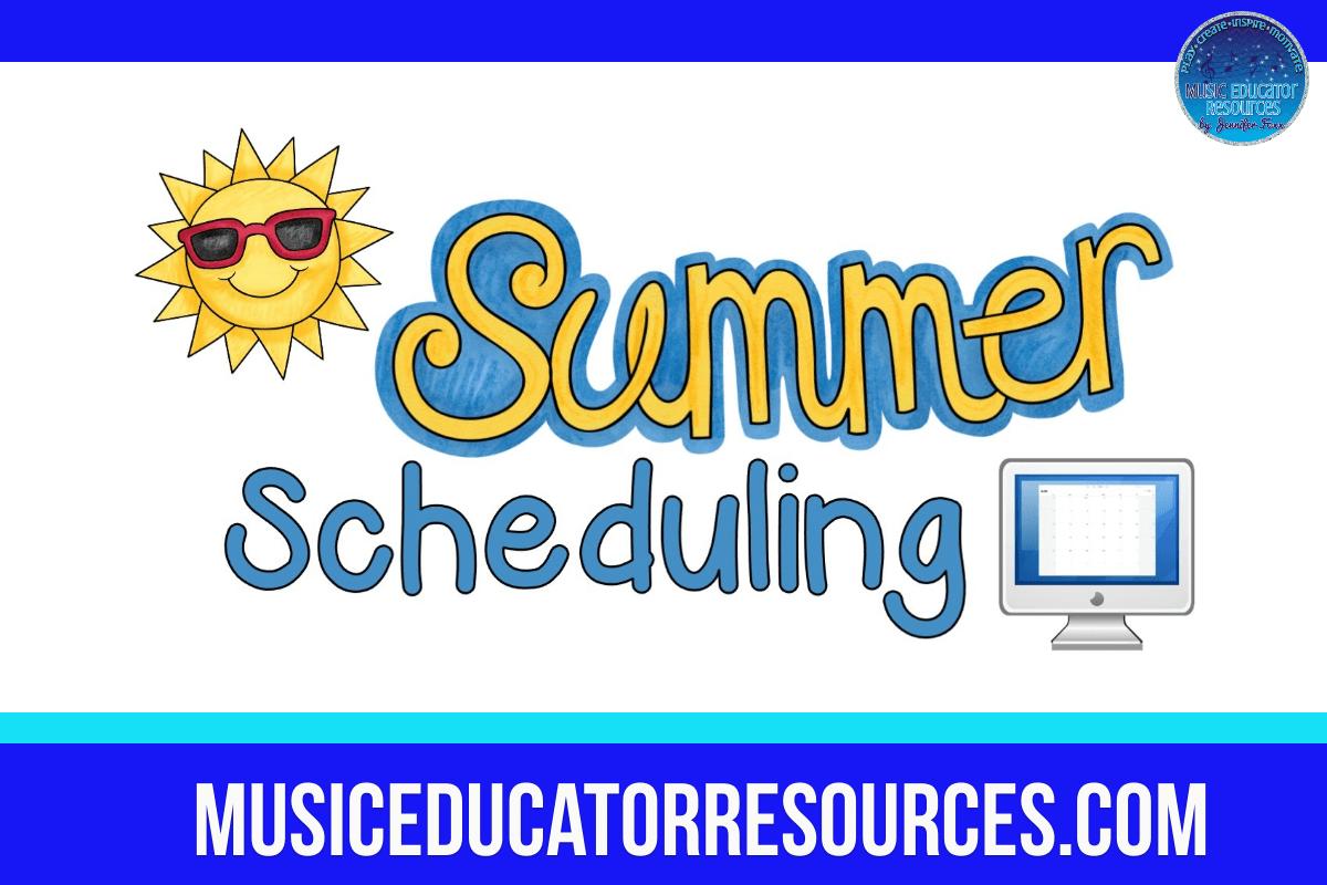 Summer Scheduling
